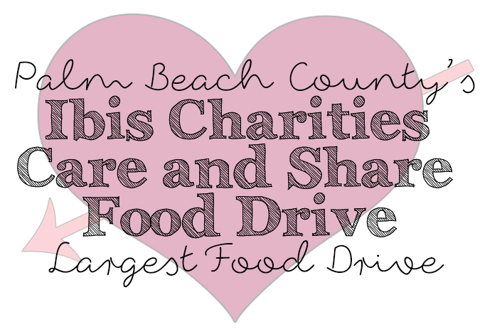 Biggest Food Drive In Palm Beach County The Ibis Charities Care And