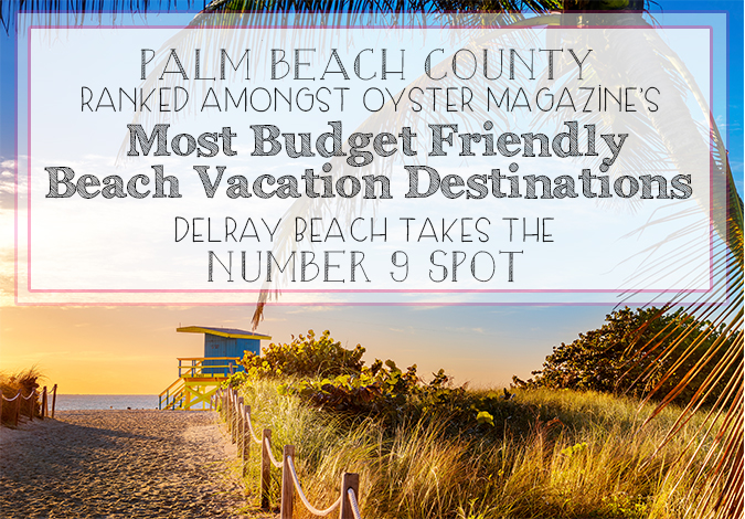 Palm beach county ranked among most budget friendly for Cheapest vacations in january