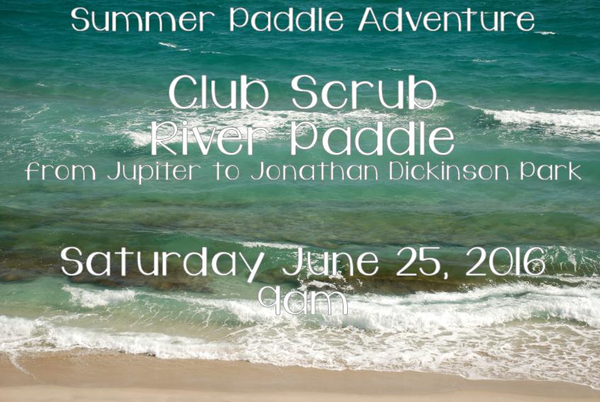 Club Scrub River Paddle!