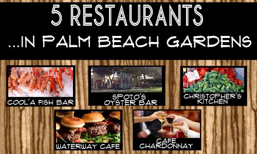 5 Great Restaurants In Palm Beach Gardens