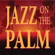Jazz on the Palm