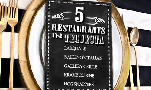 restaurants_tequesta_blog_500