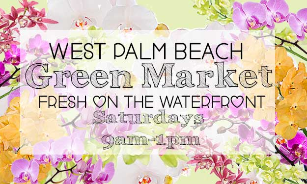 Fresh On The Waterfront West Palm Beach Green Market