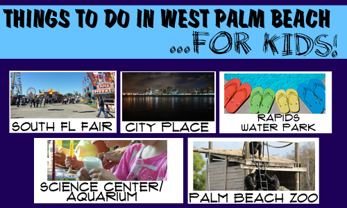 5 Things To Do With Kids In West Palm Beach